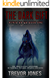 Penta Ka Wa: The Dark Gift - An epic, high fantasy adventure of vampires, wizards, dwarves and elves. (Penta Epic…