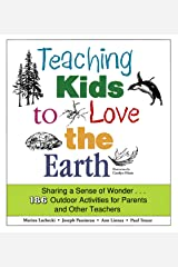 Teaching Kids To Love The Earth Kindle Edition