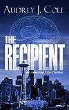 The Recipient (Emerald City Thriller Book 1) (English Edition)