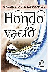 Hondo vacío (Spanish Edition) Kindle Edition