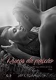 Riscos da paixão: Asa (Homens marcados Livro 6)
