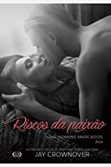 Riscos da paixão: Asa (Homens marcados Livro 6) eBook Kindle
