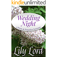 Wedding Night: a Pride & Prejudice Intimate (Marital Bliss Book 1) (English Edition)