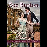 Darcy's Secret Marriage: A Pride & Prejudice Novel Variation