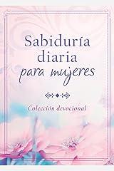 Sabiduría diaria para mujeres: Colección devocional (Spanish Edition) Kindle Edition