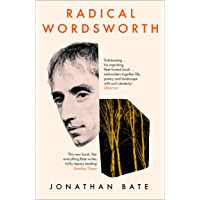 Radical Wordsworth: The Poet Who Changed the World (English Edition)