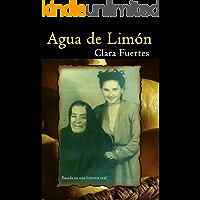 Agua de Limón: Basada en una historia real