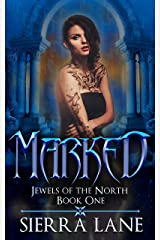 Marked (Jewels of the North Book 1) Kindle Edition