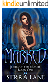 Marked (Jewels of the North Book 1)