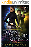 Dawn of a Thousand Sunsets and Three Dead Gods (Mortality Bites: Publisher's Pack Book 3)