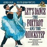 Let's Dance The Foxtrot & Quick Step