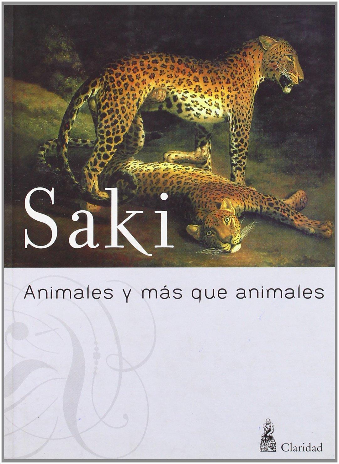 Animales y mas que animales (Spanish Edition): Saki ...