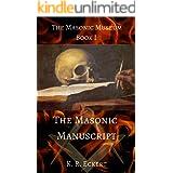 The Masonic Manuscript (The Masonic Museum Book 1)