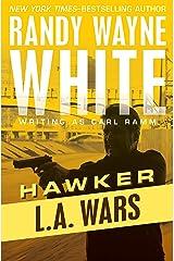L.A. Wars (Hawker Book 2) Kindle Edition