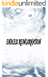 Endless Reincarnation:Book 1