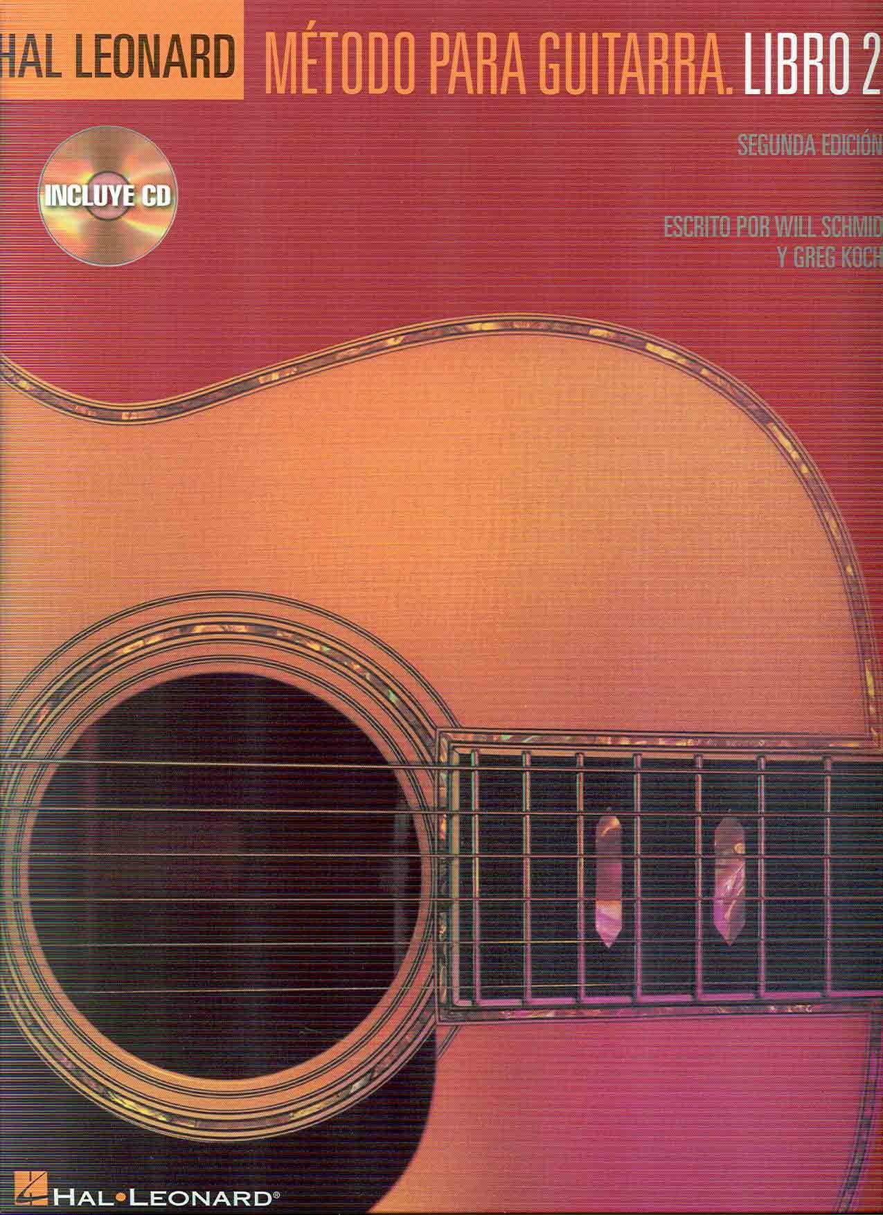 HAL LEONARD - Guitar Method Vol.2 para Guitarra Clasica Libro y CD W.Schmid/G.Koch Ed.Español: Amazon.es: HAL LEONARD: Libros