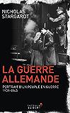 La Guerre allemande: Portrait d'un peuple en guerre 1939-1945 (LA LIBRAIRIE VU)