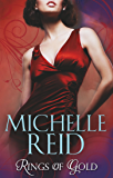 Rings of Gold: Gold Ring of Betrayal / The Marriage Surrender / The Unforgettable Husband (Mills & Boon M&B)