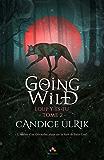 Loup y es-tu?: Going Wild, T2
