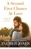 A Second, First Chance At Love (A Southern Kind of Love Book 4)