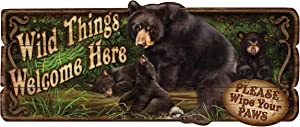 River's Edge Products Wood Sign 22in x 12in - Wild Things Bear