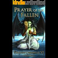 Prayer of the Fallen: A Monster Girl Harem Fantasy (Celestine Chronicles Book 6)