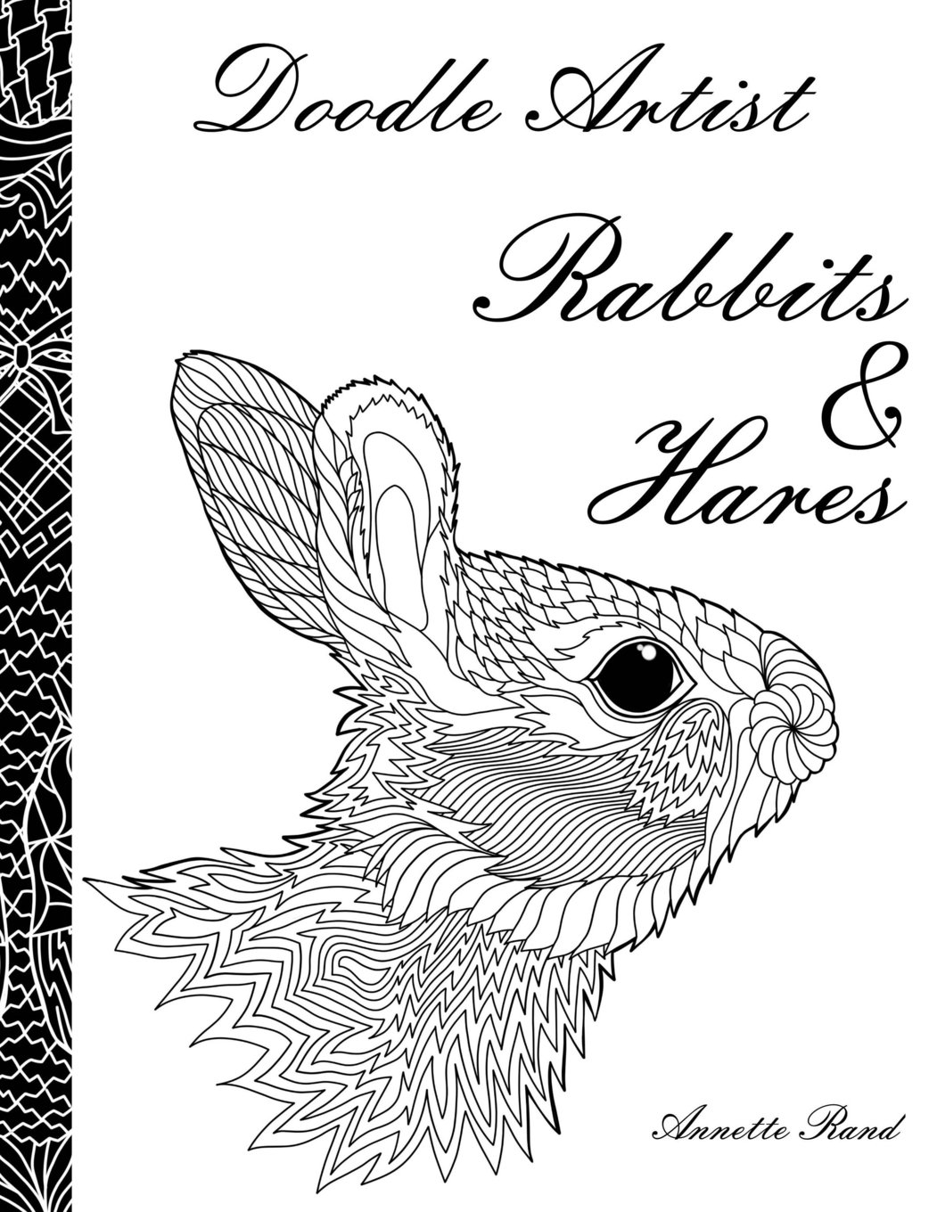 Swearing colouring in book nz - Amazon Com Doodle Artist Rabbits Hares A Colouring Book For Grown Ups 9781519452634 Annette Rand Books