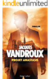 Projet Anastasis (French Edition)