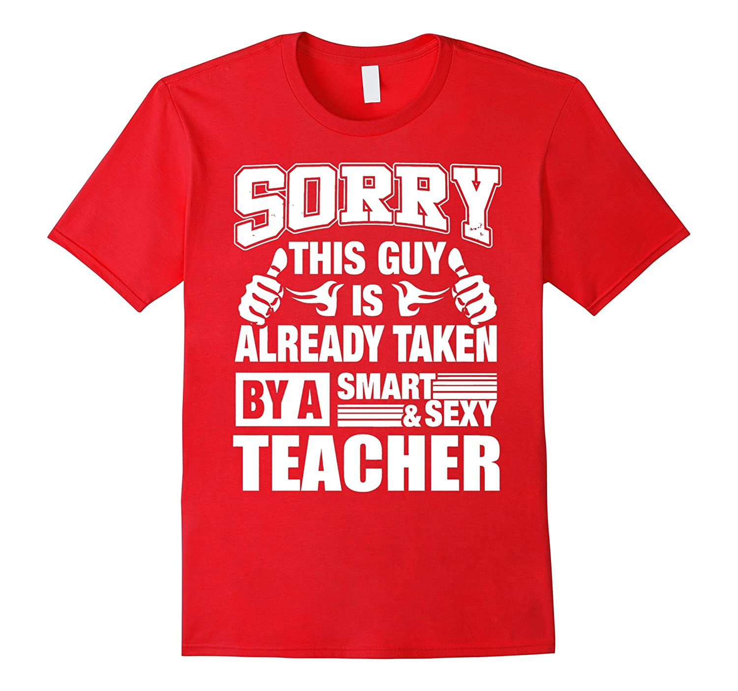 Mens Teacher shirt Teachers gift  THIS GUY IS TAKEN BY TEACHER-RT