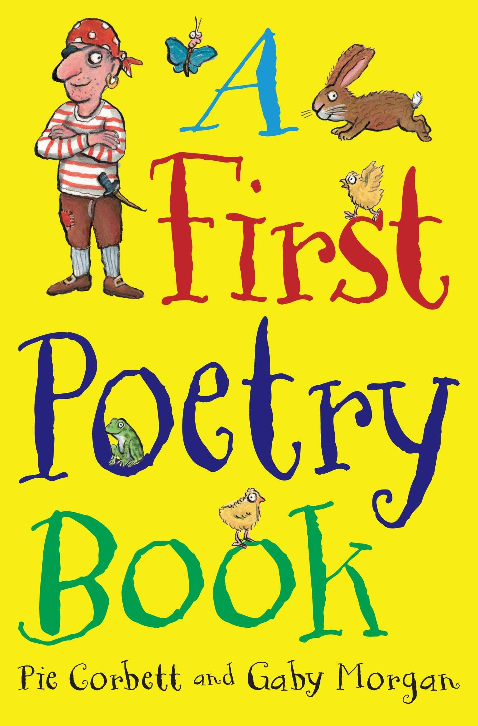 Worksheet Poetry Books For Children a first poetry book macmillan pie corbett gaby morgan axel schaffer 9780330543743 amazon com books
