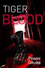 Tiger Blood (DS Webber Mystery Book 2) Kindle Edition
