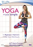 Yoga Made Simple for Beginners & Improvers by Alexandra Legouix (Sports TV Presenter) - 4 Bite Size Workouts - Fit For Life Series [DVD]