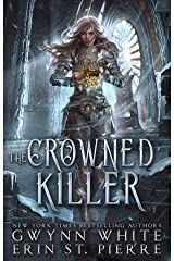 The Crowned Killer (The Fire Thief Book 3) Kindle Edition