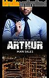 Arthur (Família Valentini Livro 3) (Portuguese Edition)