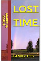 Lost Time: Family Ties Kindle Edition