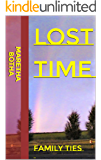 Lost Time: Family Ties