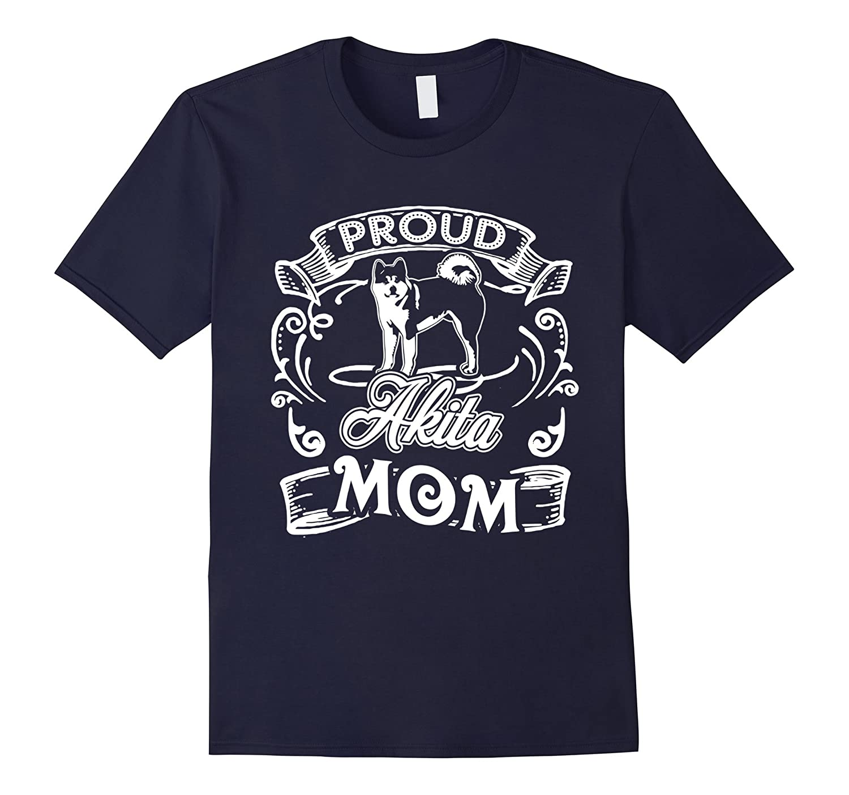 Akita Shirt - Proud Akita Mom Tee Shirt-Art