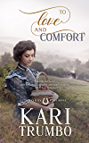 To Love and Comfort (Western Vows Book 3)