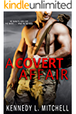 A Covert Affair: A Navy SEAL Romantic Suspense