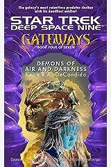Gateways #4: Demons of Air and Darkness (Star Trek: Deep Space Nine) Kindle Edition