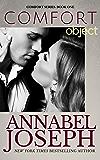 Comfort Object (Comfort series Book 1)