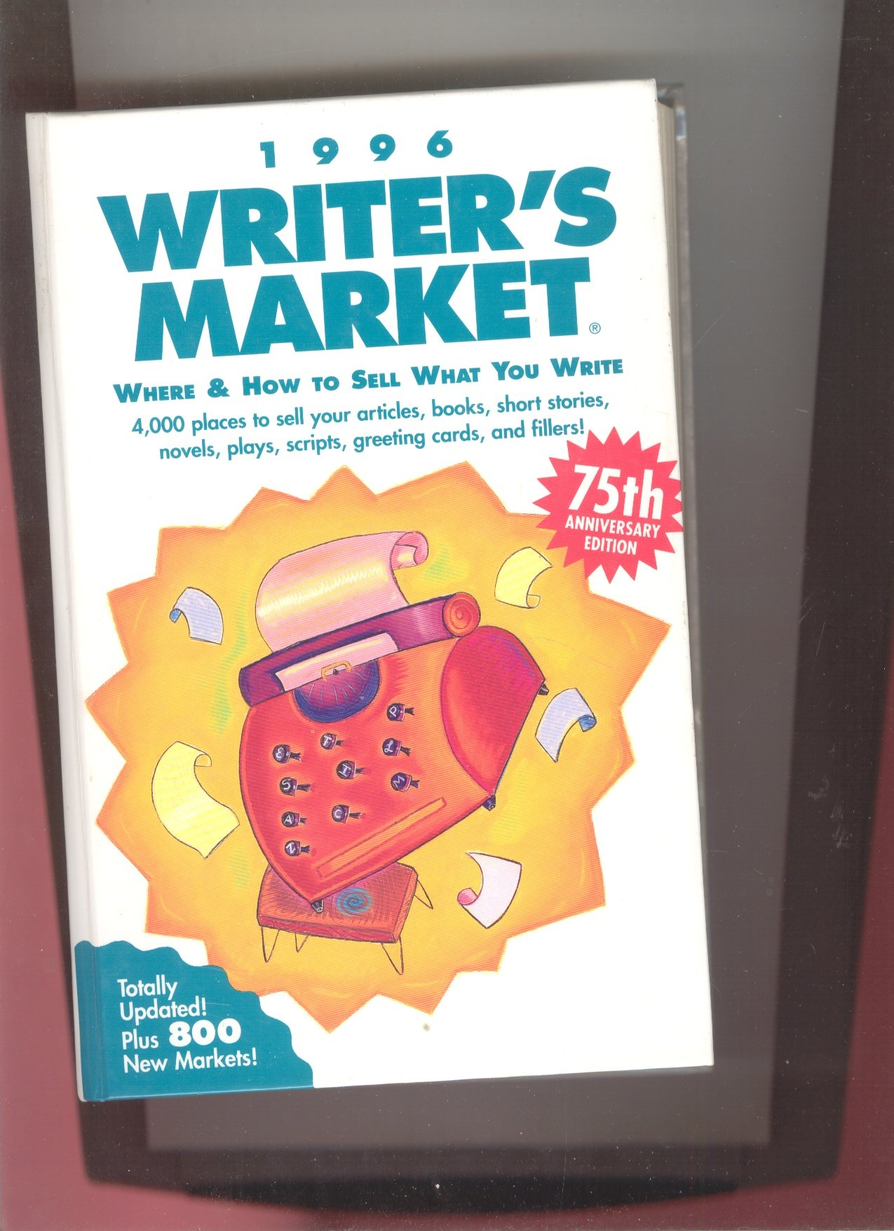 1996 Writers Market Where How To Sell What You Write Mark