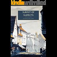 Surfeit of Suspects (British Library Crime Classics)