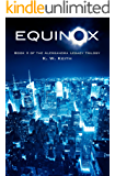 Equinox (The Alessandra Legacy Trilogy Book 2)