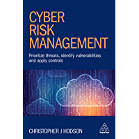 Cyber Risk Management: Prioritize Threats, Identify Vulnerabilities and Apply Controls (English Edition)