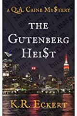 The Gutenberg Heist (Q.A. Caine Mysteries Book 2) Kindle Edition