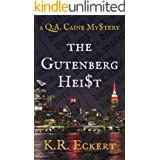 The Gutenberg Heist (Q.A. Caine Book 2)