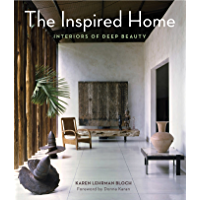 The Inspired Home: Interiors of Deep Beauty book cover