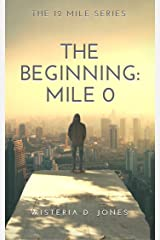 The Beginning: Mile 0 (The 12 Mile Course Series Book 1) Kindle Edition