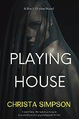 Playing House: A Black Widow Novel (Dark Secrets Duet Book 1) Kindle Edition